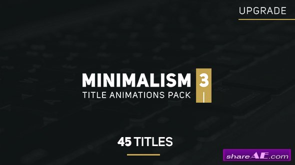 VIDEOHIVE Minimalism 3 - AFTER EFFECTS TEMPLATES
