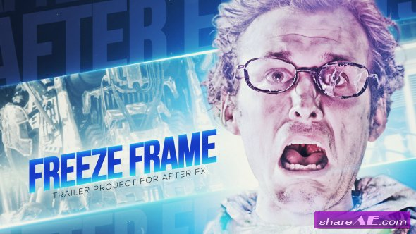 VIDEOHIVE Freeze Frame Trailer - AFTER EFFECTS TEMPLATE