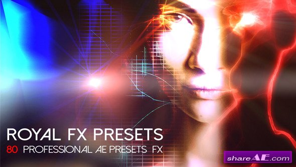VIDEOHIVE Royal FX Presets - AFTER EFFECTS TEMPLATE