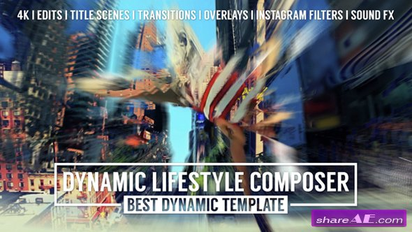 VIDEOHIVE Dynamic Lifestyle Composer - Mark II - AFTER EFFECTS TEMPLATES