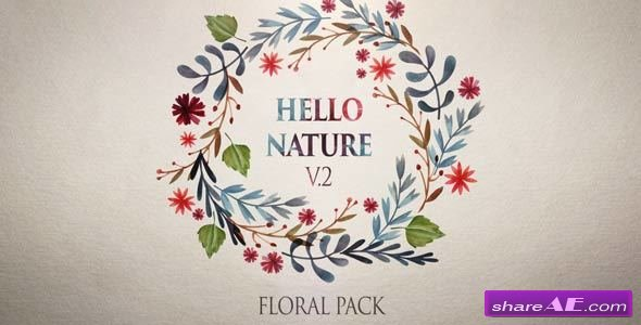 Videohive Hello Nature - Floral Pack v2 - After Effects Templates