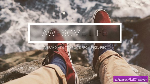 Videohive Awesome Life