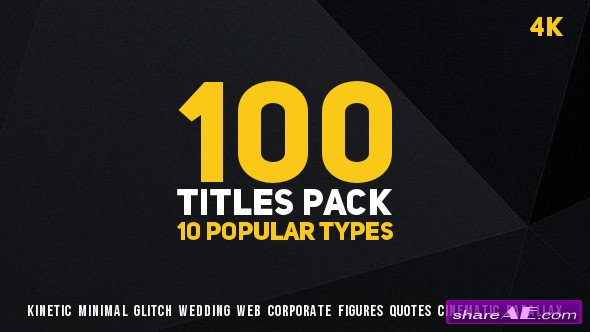 Videohive 100 Titles Pack (10 popular types)