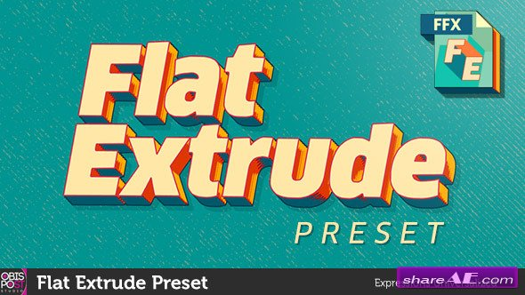 Videohive Flat Extrude Preset