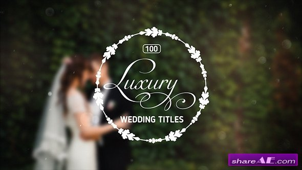 Videohive 100 Luxury Wedding Titles