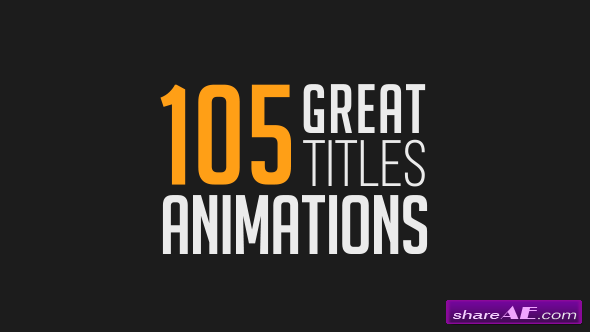Videohive 105 Great Title Animations