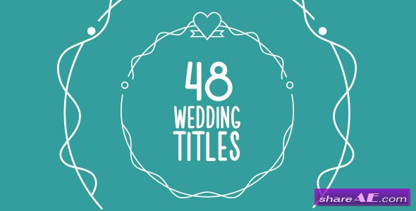 Videohive 48 Wedding Titles