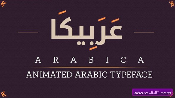 Videohive Arabica- Animated Arabic Typeface