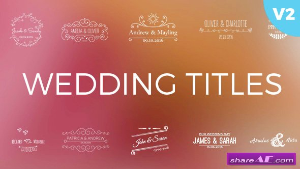 Videohive Wedding Titles 19864773 » free after effects