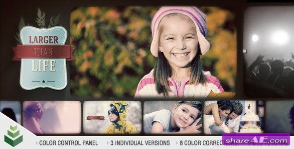 Videohive Larger Than Life