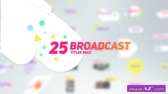 Videohive 25 Broadcast Titles Pack