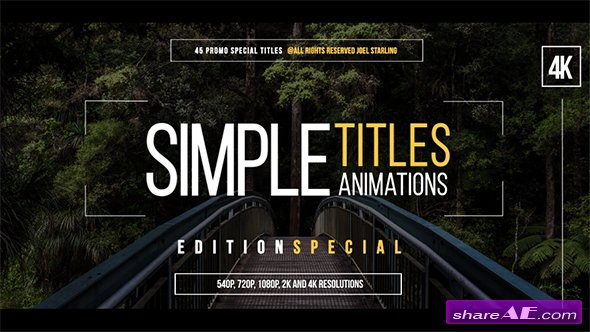 Videohive 45 Simple Titles (Edition Special)