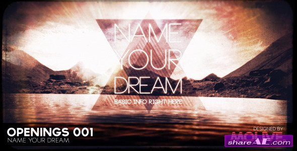 Videohive Openings 001 - Name Your Dream