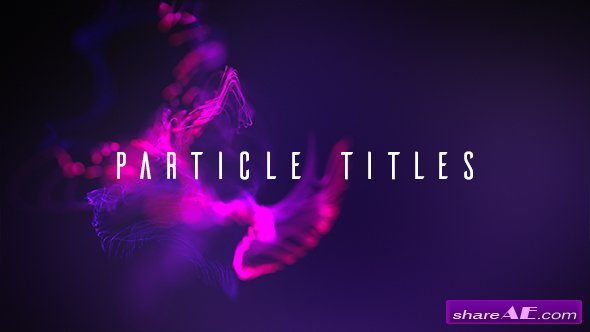Videohive Particle Titles
