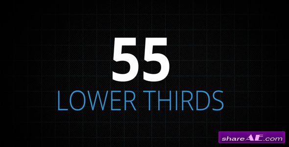 Videohive 55 Lower Thirds