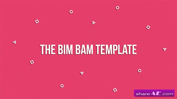 Videohive The Bim Bam Template