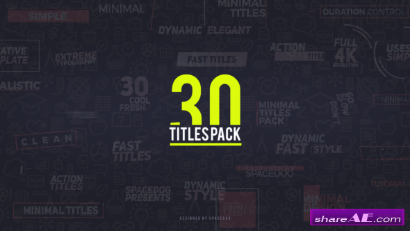 Videohive 30 Titles Pack