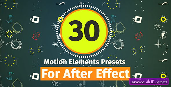 Videohive 30 Motion Element Presets Pack