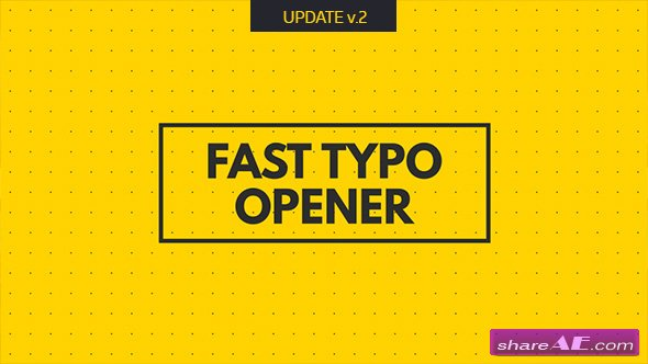 Videohive Fast Typo Opener