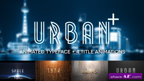 Videohive Urban Plus - Animated Typeface and Title Pack