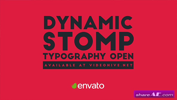 Videohive Dynamic Stomp Typography Open