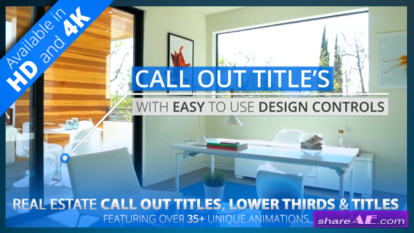 Videohive Real Estate Call Out Titles, Lower Thirds & Title Pack | HD/4K