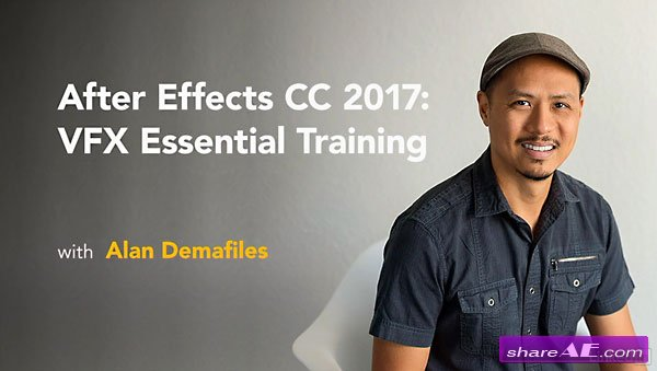 After Effects CC 2017: VFX Essential Training (Lynda) » free