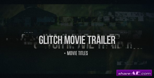 Videohive Glitch Movie Trailer