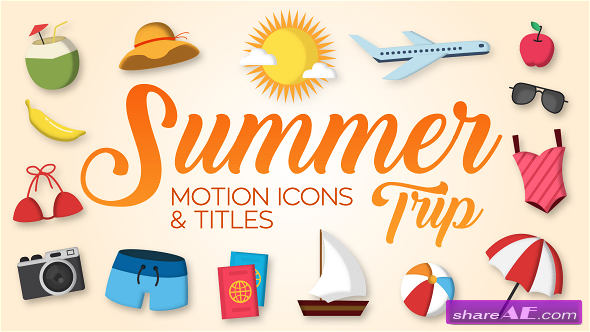 Videohive Summer Trip - Motion Icons & Titles