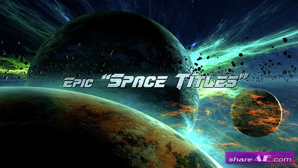 Videohive Epic Space Titles