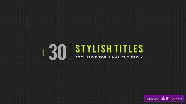 30 Stylish Titles for Final Cut Pro X - LenoFX
