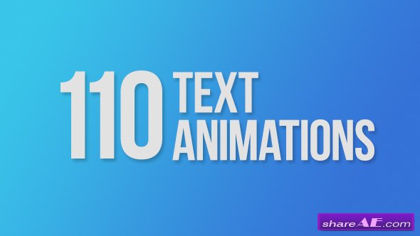 Videohive 110 Text Animations
