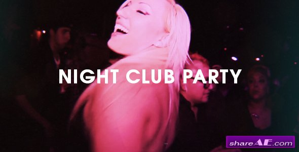 Videohive Night Club Party