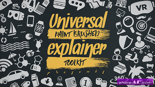 Videohive Universal Paint Brushed Explainer Toolkit