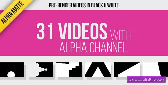 Videohive 31 Transitions Alpha Mattes - Motion Graphic