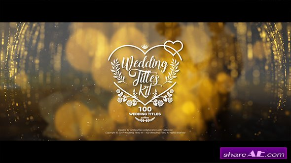 Videohive Wedding Titles Kit - 100 Titles