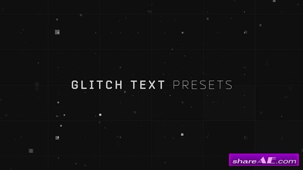 Videohive Glitch Text Presets