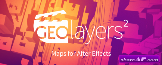 GEOlayers 2 (v1.2.1) Plugin for After Effects