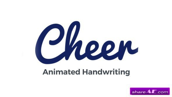 Videohive Cheer - Animated Handwriting