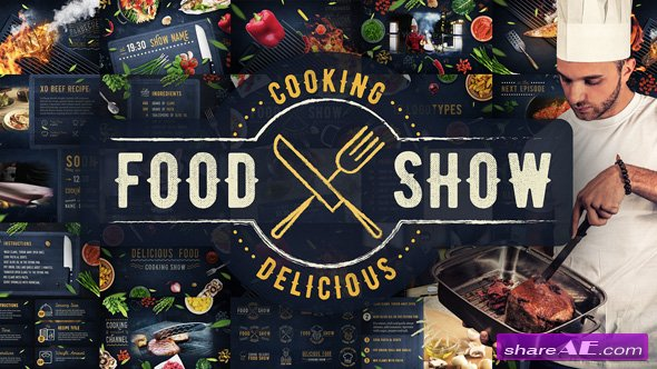 Videohive Cooking Delicious Food Show