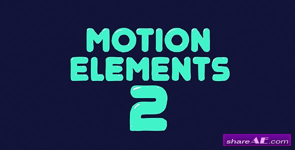 Videohive Motion Elements 2