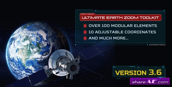 Videohive Ultimate Earth Zoom Toolkit (Version 3.6)