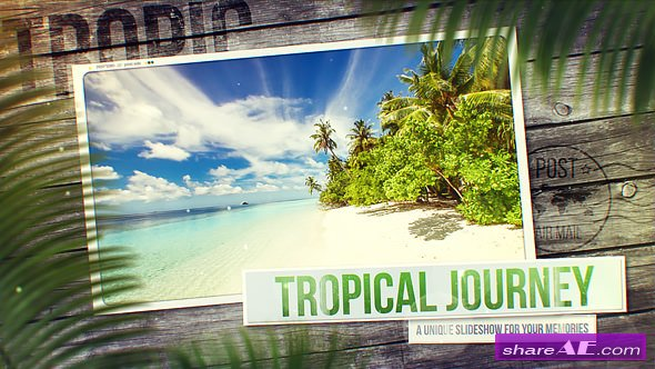 Videohive Tropical Journey Slideshow