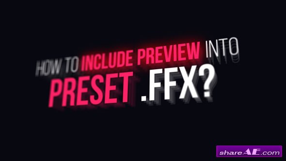 Videohive Preview Designer FFX - After Effects Scripts