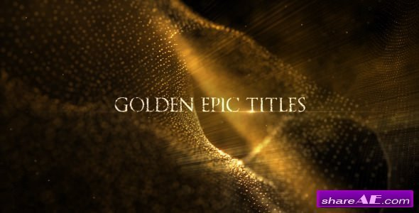 Videohive Golden Epic Titles