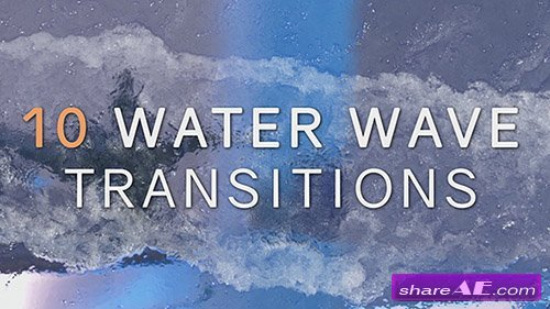 10 Realistic Water Wave Transitions - Premiere Pro Templates