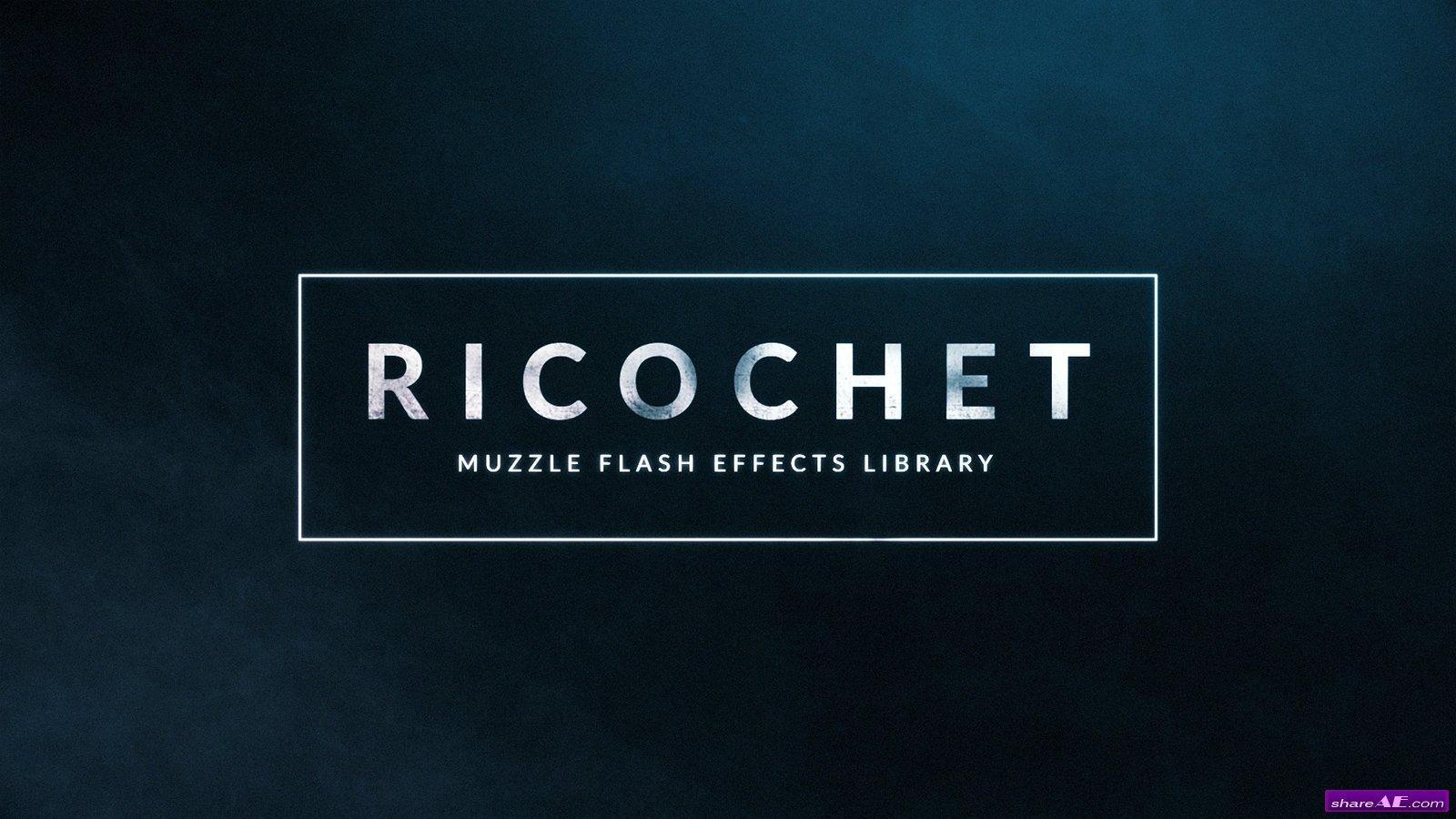 Ricochet - 450+ Muzzle Flash & Gun Smoke Effects - After Effects Template (RocketStock)