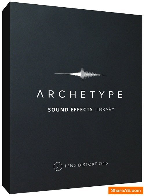 Lens Distortions - Archetype SFX