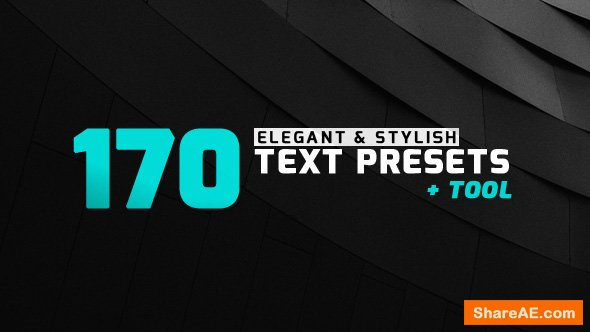 Videohive 170 Elegant & Stylish Text Presets » free after effects