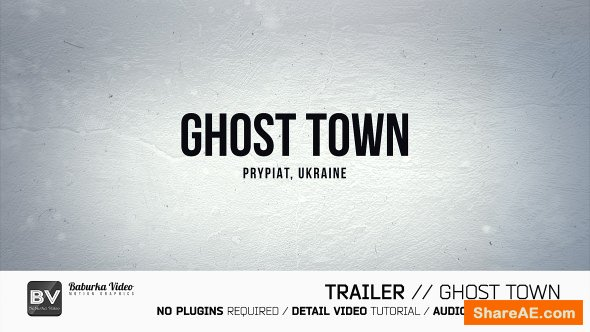 Videohive Trailer // Ghost Town » free after effects